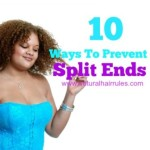10 Ways To Prevent Split Ends