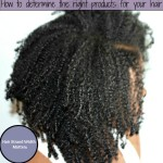 How to determine the right products for your hair (Part 2: Hair Width)