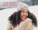 Length Retention Tips for The Winter Time