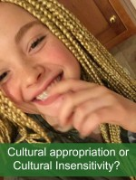 White girl rocks box braids: Cultural appropriation or Cultural Insensitivity?