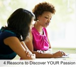 4 Reasons to Discover your Passion