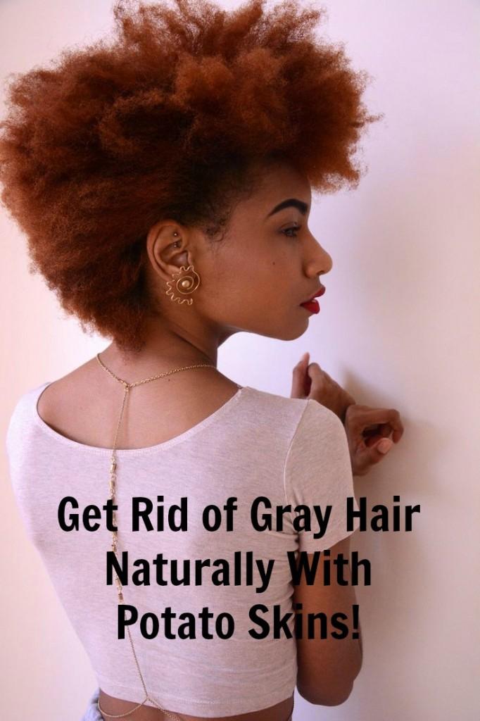 Gray Hair Naturally With Potato Skins